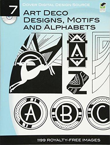- Dover Digital Design Source #7: Art Deco Designs, Motifs and Alphabets (Dover Electronic Clip Art)