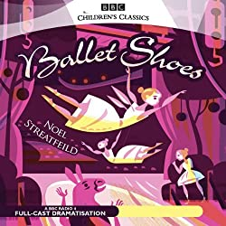 Ballet Shoes (Dramatised)