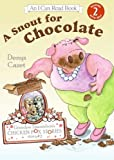 A Snout for Chocolate, Denys Cazet, 0060510935