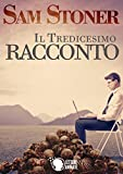 Il tredicesimo racconto (Italian Edition)