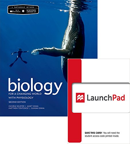 Bundle: Scientific American Biology for a Changing World with CorePhysiology (Loose Leaf) & LaunchPad (6 Month Access)