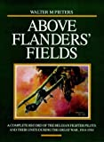 Above Flanders Fields, Walter M. Pieters, 1898697833