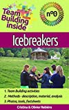 Search : Team Building inside 0 - icebreakers: Create and live the team spirit!