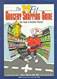 The M-Fit Grocery Shopping Guide, Nelda Mercer and Lori Mosca, 0964965607