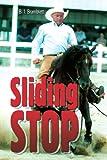 Sliding Stop, B. Bramblett, 0595331270