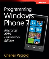 Microsoft XNA Framework Edition: Programming Windows Phone 7 Front Cover
