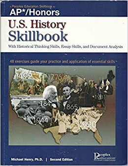 U.S. History Skillbook (Peoples Education Skillbook for AP*/Honors)