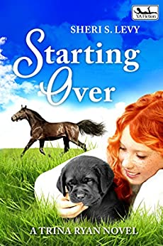 Starting Over: A Trina Ryan Novel by [Levy, Sheri S.]