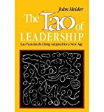 The Tao of Leadership, John Heider, 0566074729