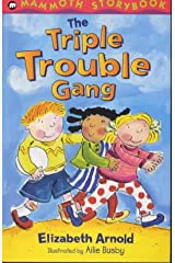 The Triple Trouble Gang (Mammoth Storybook) (Mammoth Storybooks) Paperback