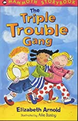 The Triple Trouble Gang (Mammoth Storybooks)