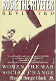 img - for Rosie the Riveter Revisited: Women, the War, and Social Change (Meridian) book / textbook / text book