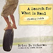 Finding Faith: A Search for What Is Real | Brian D. McLaren