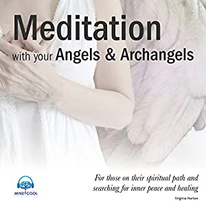 Meditation with Your Angels and Archangels Audiobook