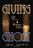 Giving up the Ghost, Sheri Sinykin, 1561455725