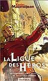 Le Cycle de Kraven, Tome 1 : La ligue des héros par Mauméjean