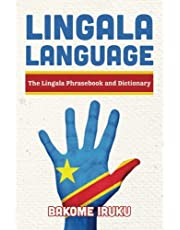 Lingala Language: The Lingala Phrasebook and Dictionary