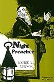 Night Preacher, Louise A. Vernon, 0836117743