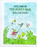 Solomon the Rusty Nail, William Steig, 0833599062