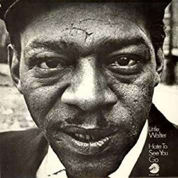 Little Walter - Hate to See You Go - Amazon.com Music