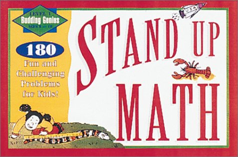 Stand Up Math: 180 Fun and Challenging Problems for Kids! ; Level 1 (Level 1 Budding Genius Ages 8-10)