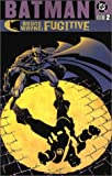 img - for Batman: Bruce Wayne Fugitive - VOL 02 book / textbook / text book