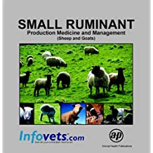 Small Ruminant: Production Medicine and Management (Sheep and Goats)