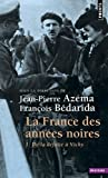img - for La France des Annesss Noires: Tome 1 (French Edition) by Jean-Pierre Azema (2000-11-02) book / textbook / text book