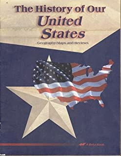 The History Of Our United States A Beka Book 3rd Edition A Beka