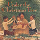 Under the Christmas Tree, Nikki Grimes, 0688159990
