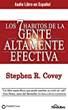 img - for Los 7 H bitos de la Gente Altamente Efectiva (The 7 Habits of Highly Effective People) (Spanish Edition) book / textbook / text book