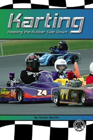 Download Karting: Keeping the Rubber Side Down (Racing) PDF