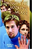 Through the Looking Glass, Jessica King, 1420800949