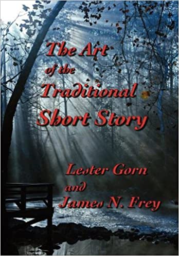 The art of the traditional short story by lester gorn (2012 08 15)