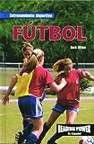 Futbol/Futbol (Entrenamiento Deportivo) (Spanish Edition)