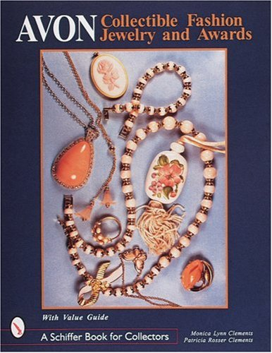 Avon(r) Collectible Fashion Jewelry and Awards (Schiffer Book for Collectors) ()