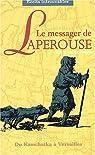 Le Messager de Laperouse par de Lesseps
