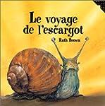 VOYAGE DE L'ESCARGOT (LE)