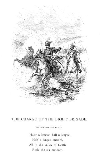 Crimean War Light Brigade Nthe Charge Of The Light Brigade At Balaklava 25 October 1854 Wood Engraving From A 19Th Century Edition Of Lord Alfred TennysonS Poem Charge Of The Light Brigade Poster Prin (Best 19th Century Poems)