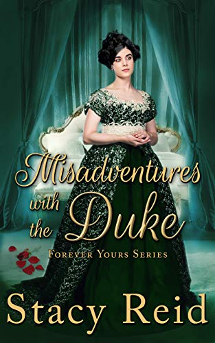 Misadventures With The Duke Forever Yours Book 4 Kindle Edition