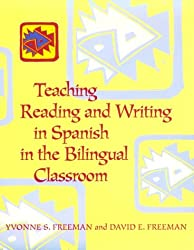Teaching Reading and Writing in Spanish in the Bilingual Classroom
