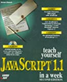 Teach Yourself Javascript 1.1 in a Week, Arman Danesh, 1575211955
