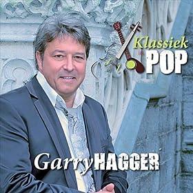 Garry Hagger - Alleen Maar Om Je Geven