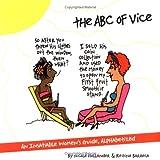 An ABC of Vice, Nicole Hollander and Regina Barreca, 0939883112