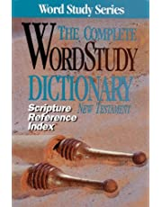 Scripture Refernce Index for the Complete Word Study Dictionary: NT