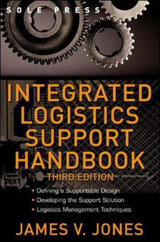 Integrated Logistics Support Handbook  Mcgraw Hill Logistics Series