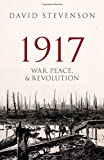 1917: War, Peace, and Revolution