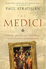 The Medici – Power, Money, and Ambition in the Italian Renaissance Paperback