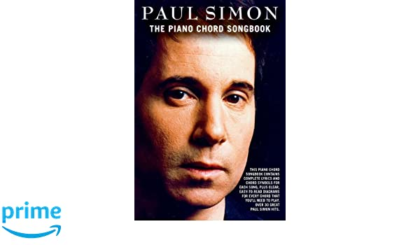 Paul Simon The Piano Chord Songbook Paul Simon 0884088640286