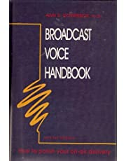 Broadcast Voice Handbook: How to Polish Your On-Air Delivery